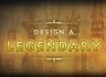 design_a_legendary